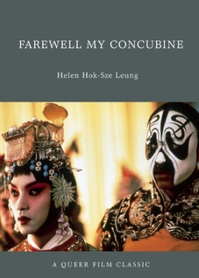 Farewell My Concubine: A Queer FilmClassic