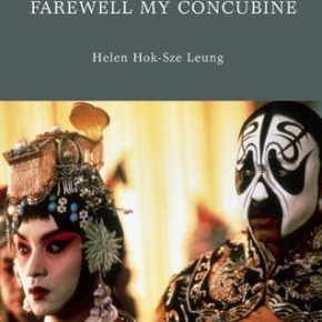 Farewell My Concubine: A Queer Film Classic